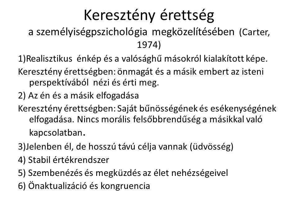 Keresztény érettség a személyiségpszichológia megközelítésében (Carter, 1974)