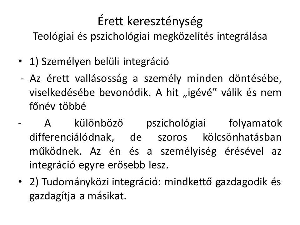 Érett kereszténység Teológiai és pszichológiai megközelítés integrálása