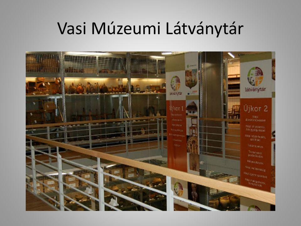 Vasi Múzeumi Látványtár