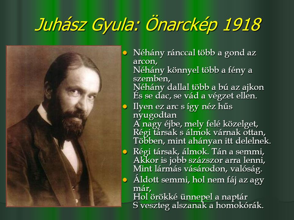Juhász Gyula: Önarckép 1918