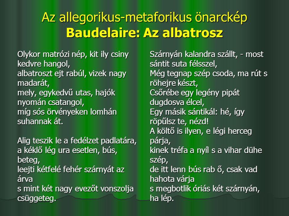 Az allegorikus-metaforikus önarckép Baudelaire: Az albatrosz
