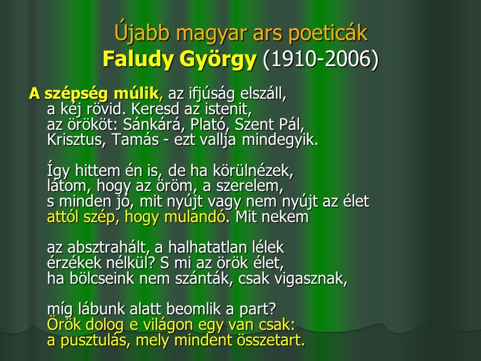 Újabb magyar ars poeticák Faludy György (1910-2006)