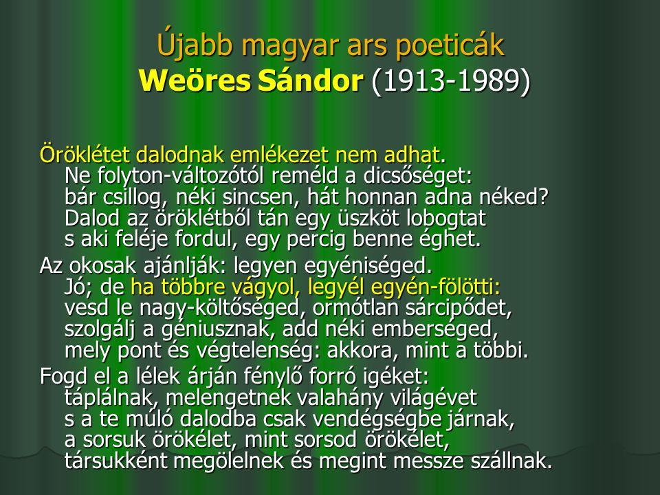 Újabb magyar ars poeticák Weöres Sándor (1913-1989)