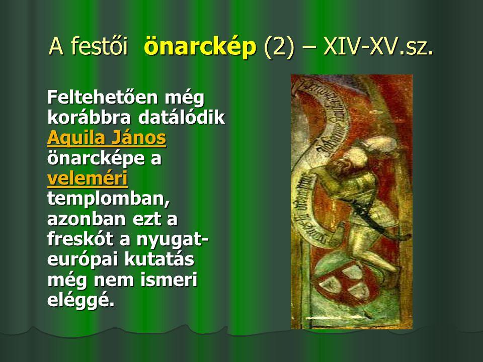 A festői önarckép (2) – XIV-XV.sz.