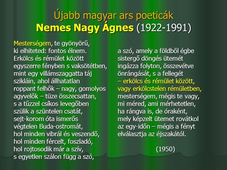 Újabb magyar ars poeticák Nemes Nagy Ágnes (1922-1991)