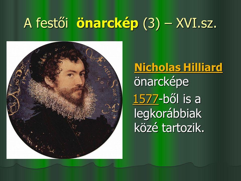 A festői önarckép (3) – XVI.sz.