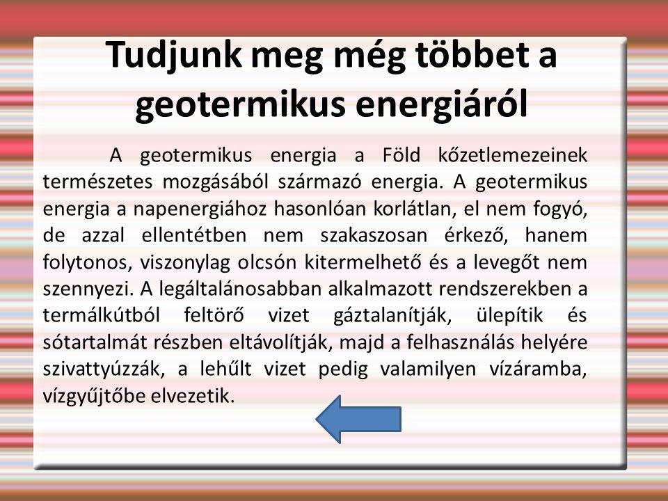 Tudjunk meg még többet a geotermikus energiáról