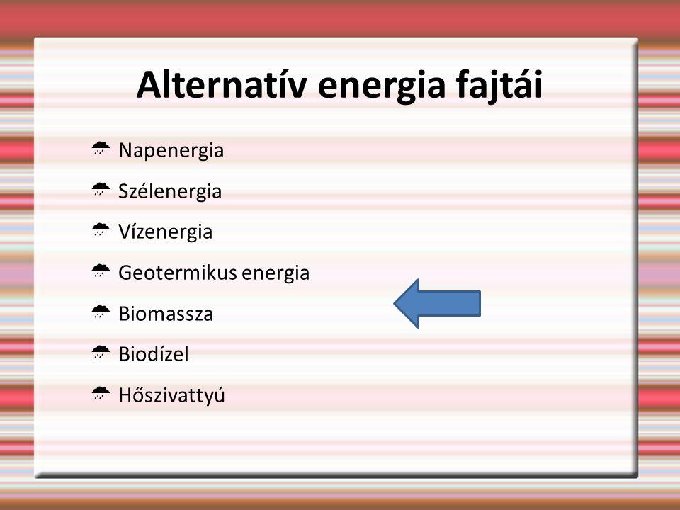 Alternatív energia fajtái