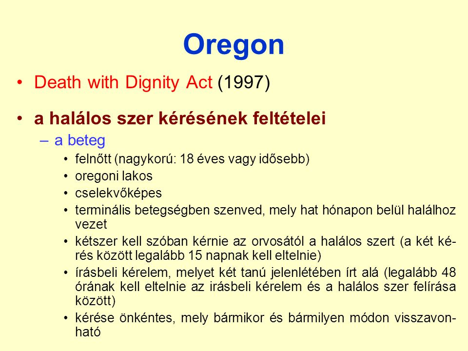 Oregon Death with Dignity Act (1997)