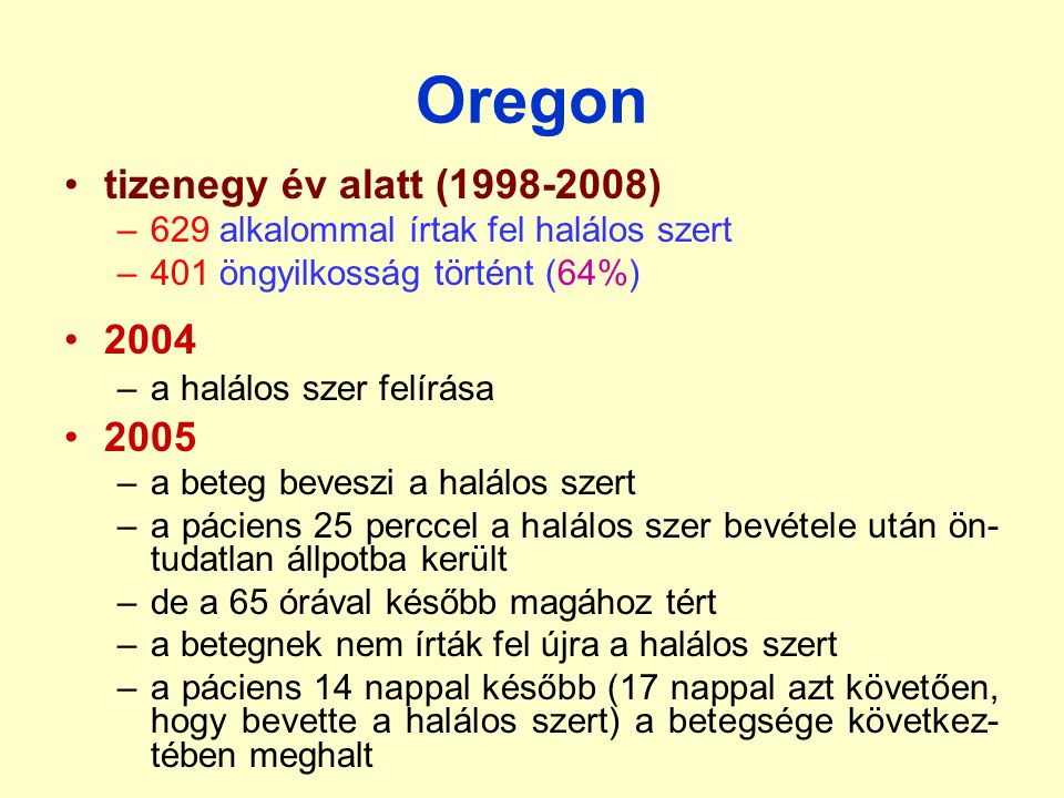 Oregon tizenegy év alatt (1998-2008) 2004 2005