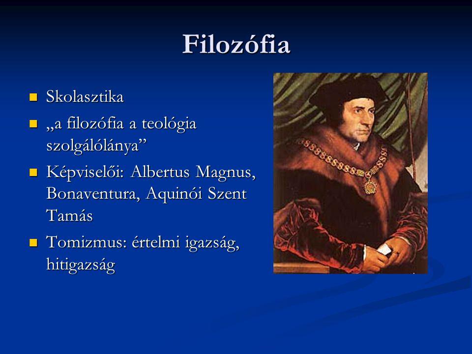 """Filozófia Skolasztika """"a filozófia a teológia szolgálólánya"""