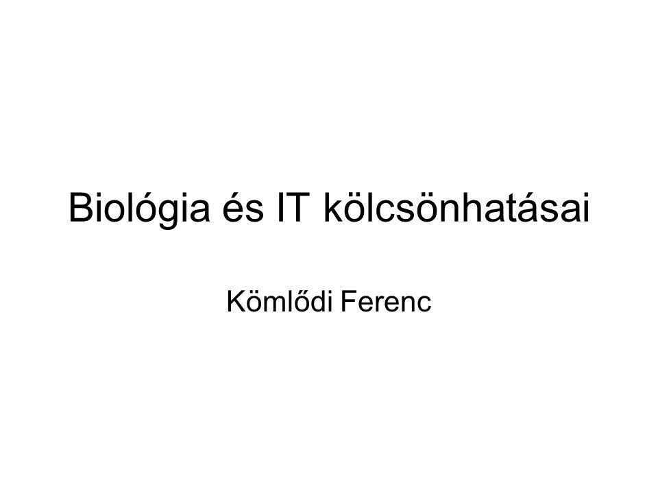Biológia és IT kölcsönhatásai