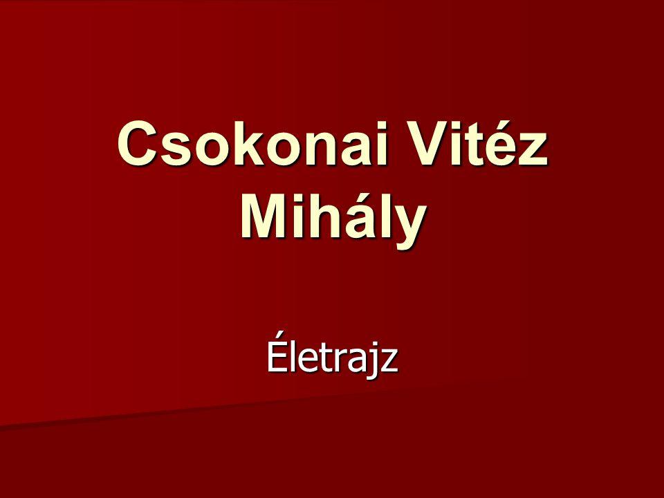 Csokonai Vitéz Mihály Életrajz