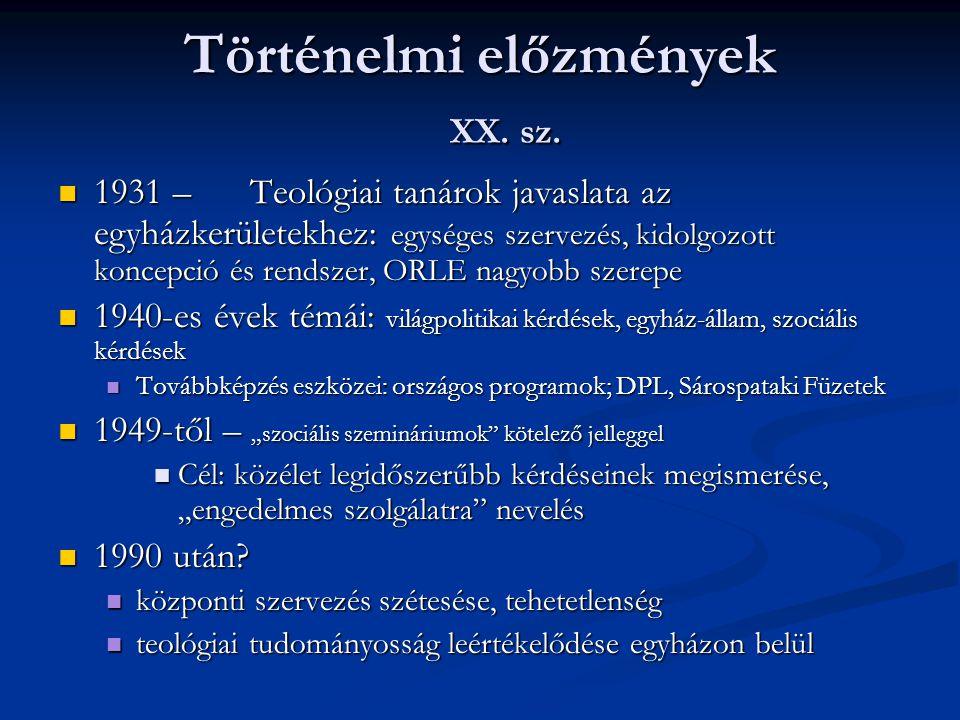 Történelmi előzmények XX. sz.