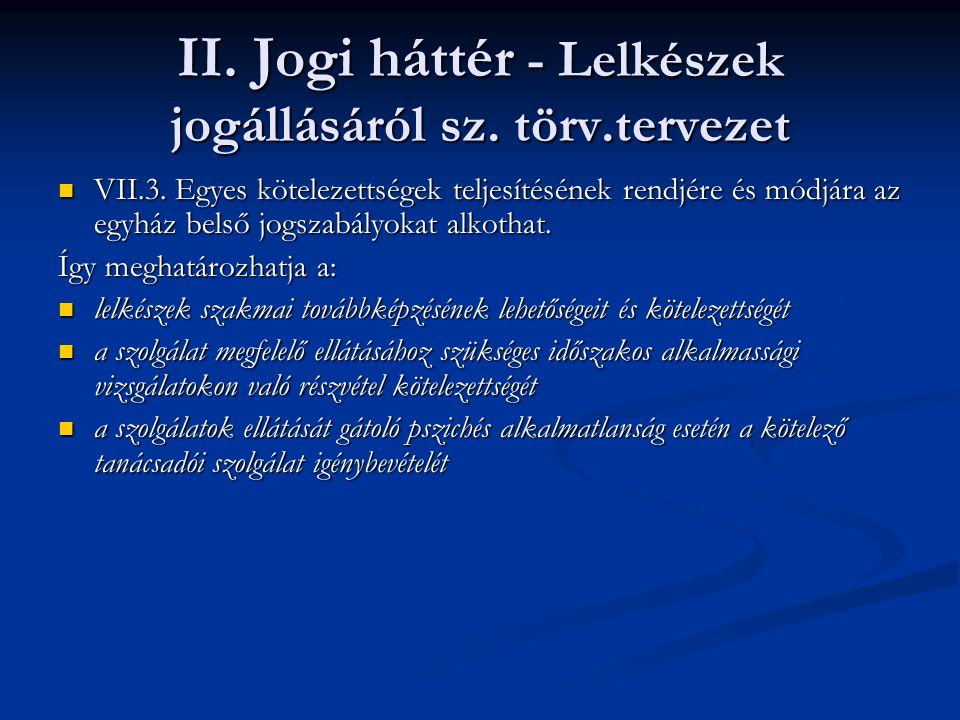 II. Jogi háttér - Lelkészek jogállásáról sz. törv.tervezet