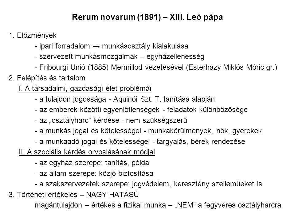 Rerum novarum (1891) – XIII. Leó pápa