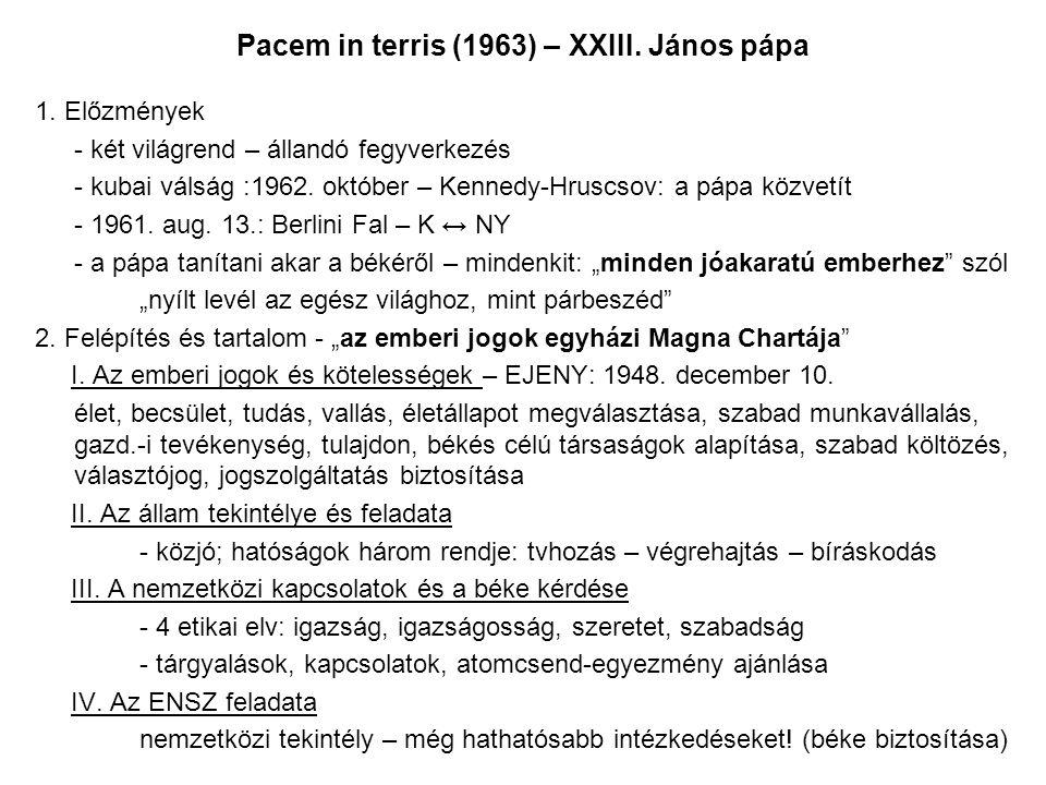Pacem in terris (1963) – XXIII. János pápa