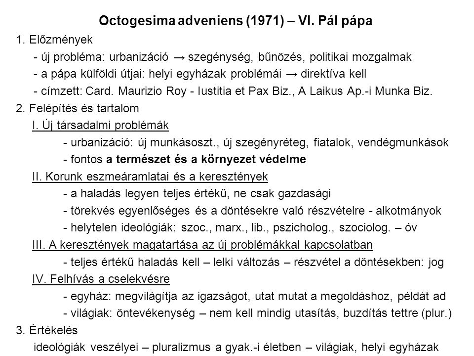 Octogesima adveniens (1971) – VI. Pál pápa