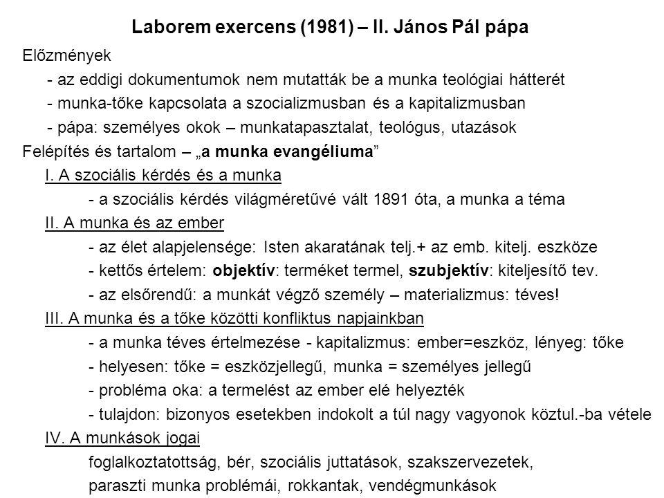 Laborem exercens (1981) – II. János Pál pápa