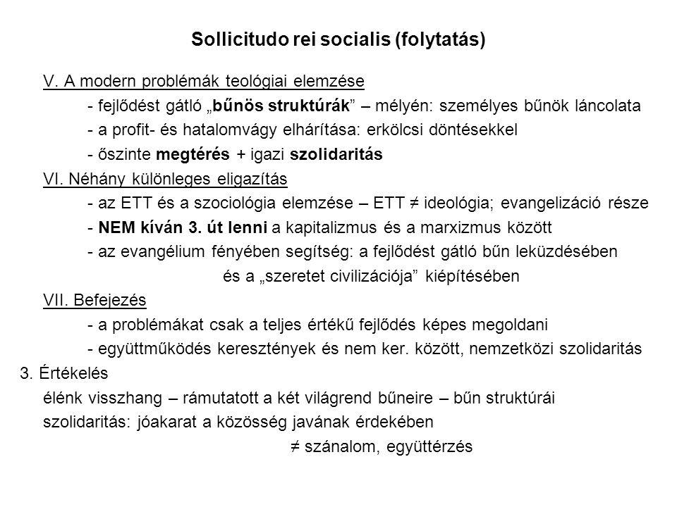 Sollicitudo rei socialis (folytatás)