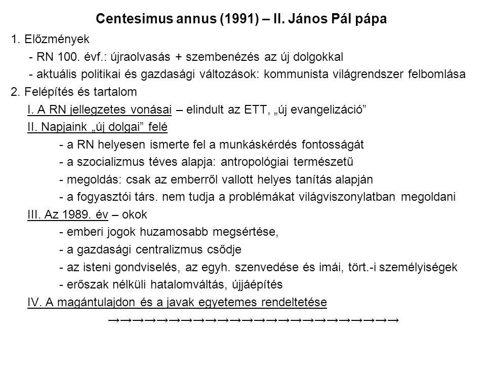 Centesimus annus (1991) – II. János Pál pápa