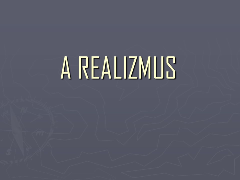 A REALIZMUS