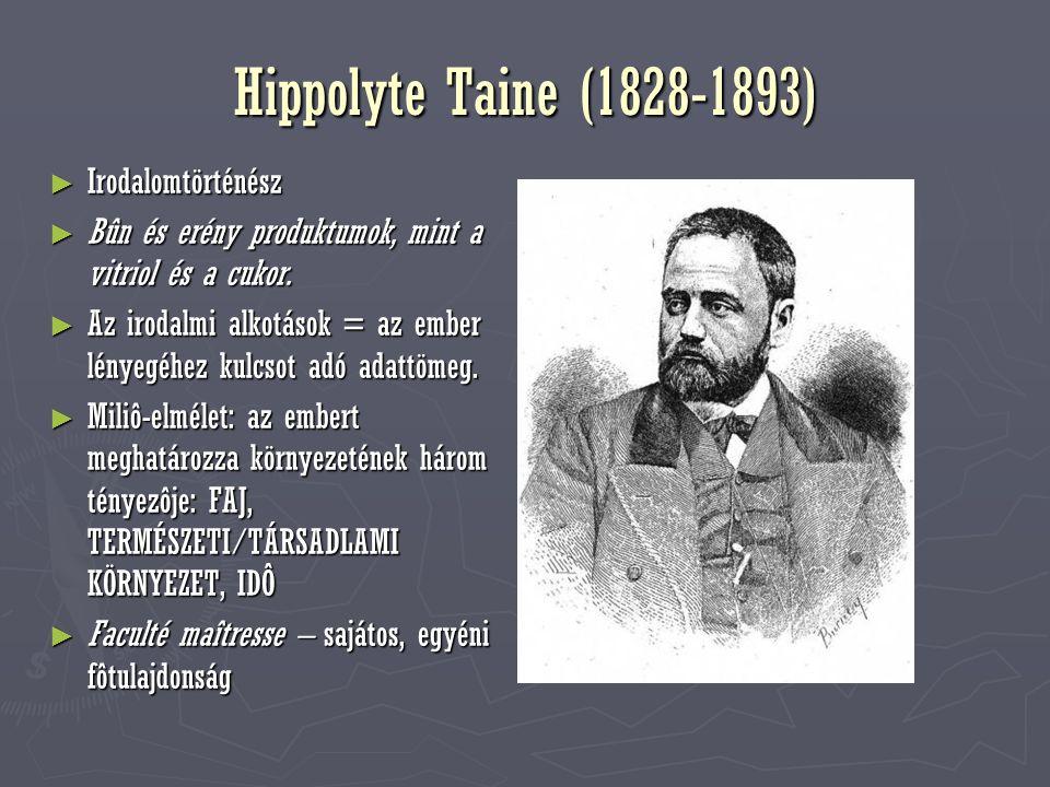 Hippolyte Taine (1828-1893) Irodalomtörténész