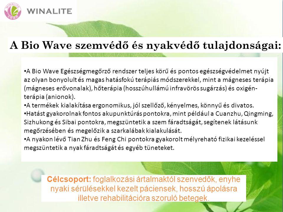 A Bio Wave szemvédő és nyakvédő tulajdonságai: