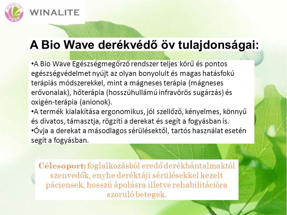 A Bio Wave derékvédő öv tulajdonságai: