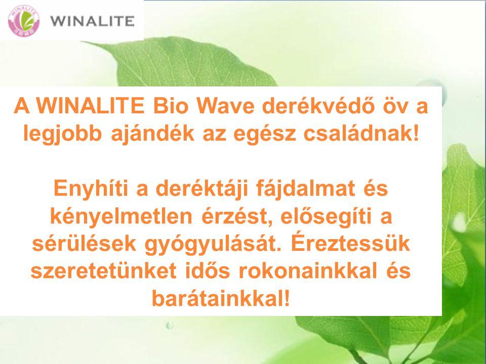 A WINALITE Bio Wave derékvédő öv a legjobb ajándék az egész családnak!