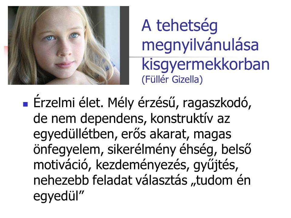 A tehetség megnyilvánulása kisgyermekkorban (Füllér Gizella)