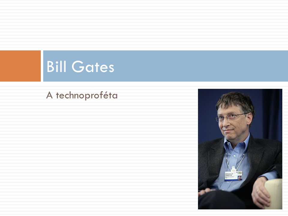 Bill Gates A technoproféta