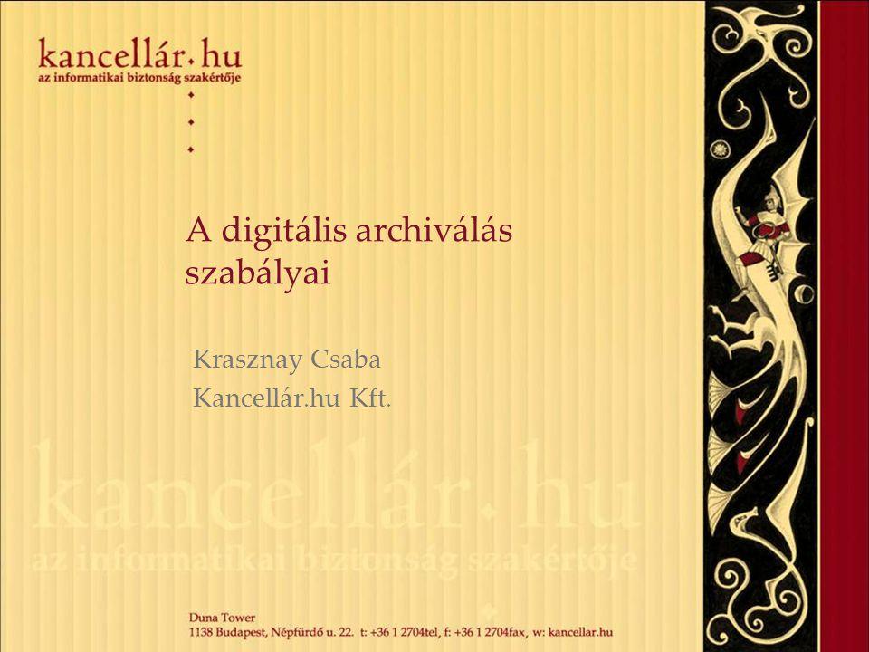 A digitális archiválás szabályai