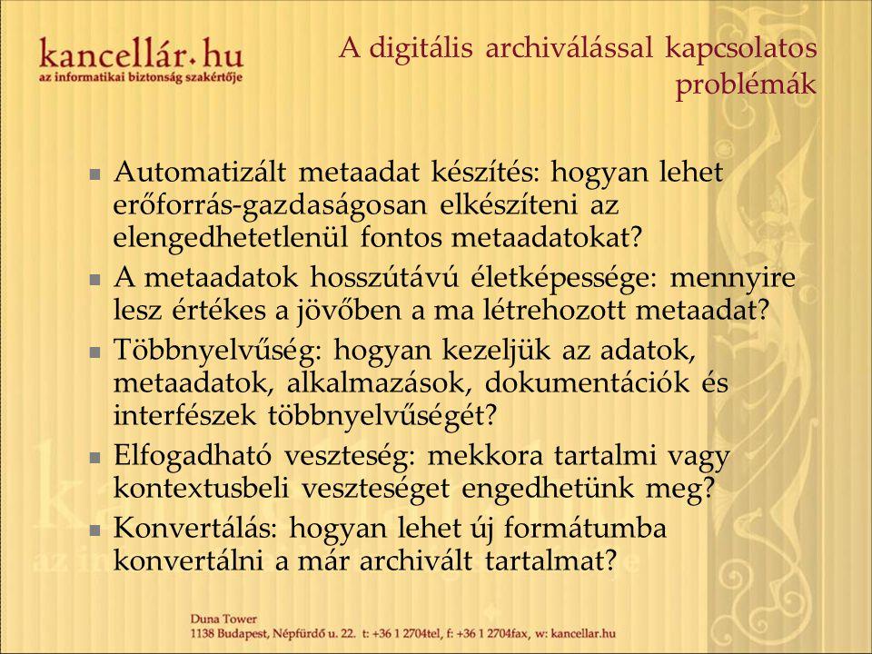 A digitális archiválással kapcsolatos problémák