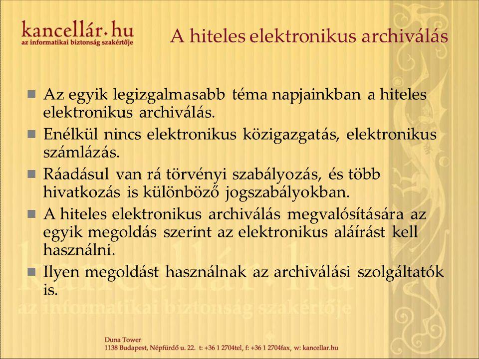 A hiteles elektronikus archiválás