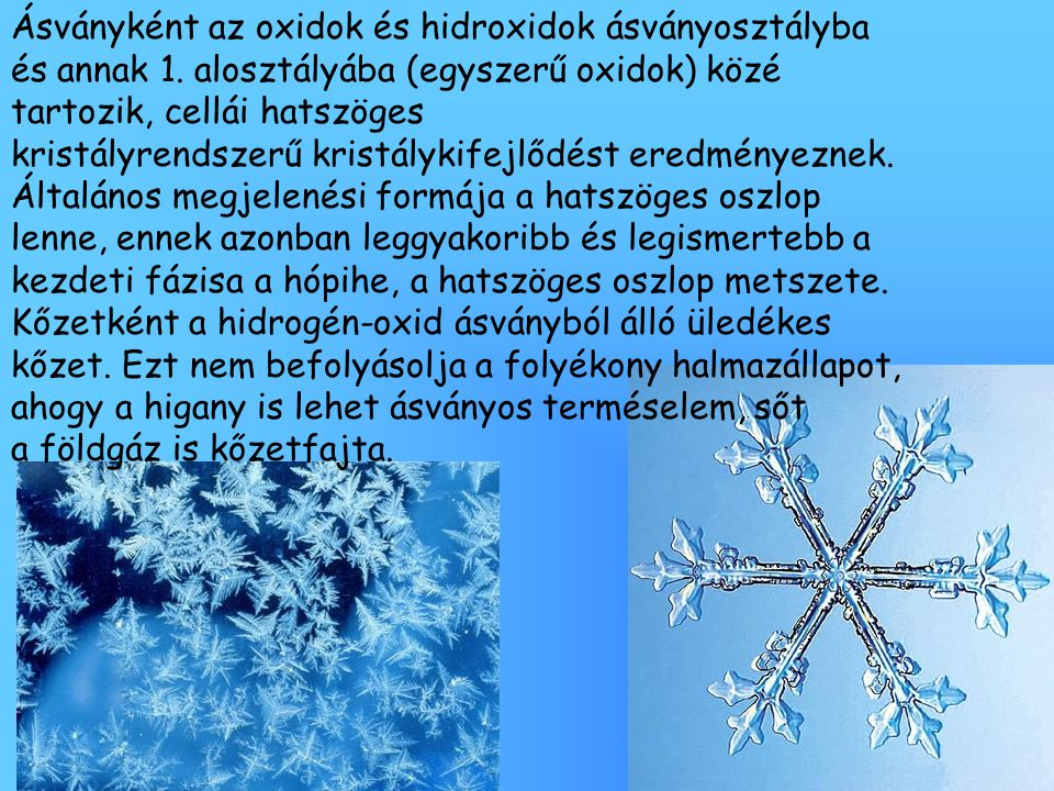 Ásványként az oxidok és hidroxidok ásványosztályba és annak 1