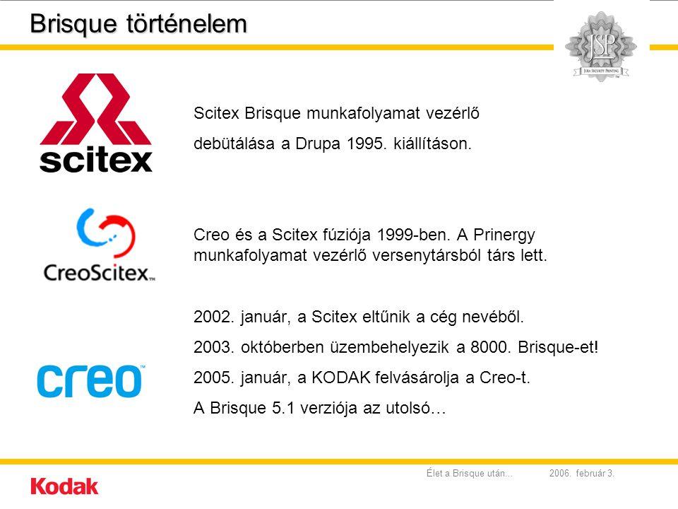 Brisque történelem Scitex Brisque munkafolyamat vezérlő