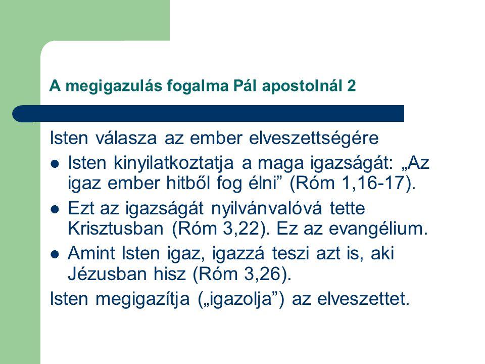 A megigazulás fogalma Pál apostolnál 2