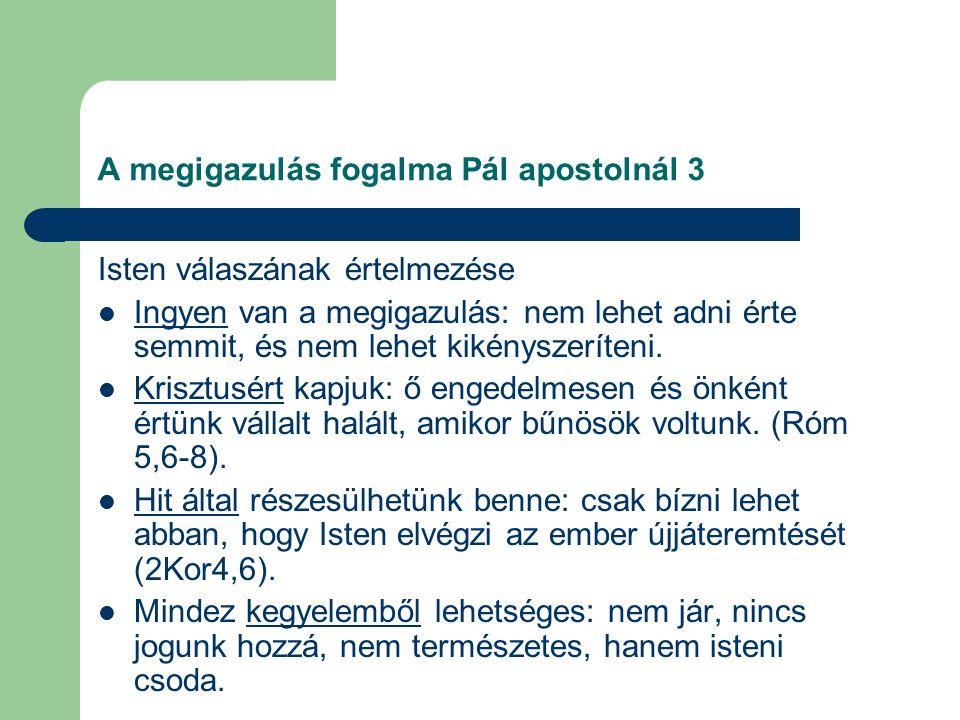 A megigazulás fogalma Pál apostolnál 3