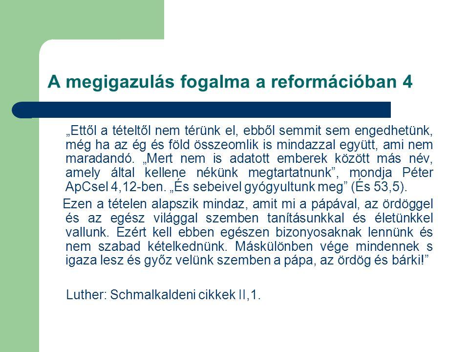 A megigazulás fogalma a reformációban 4