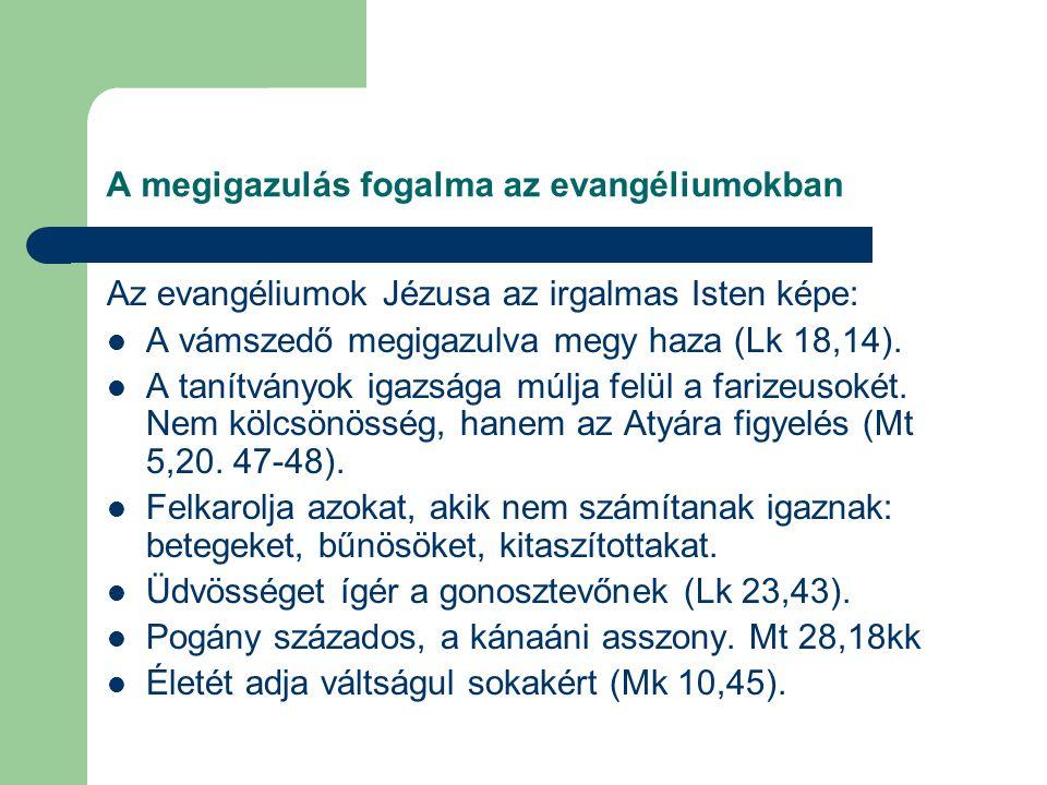 A megigazulás fogalma az evangéliumokban