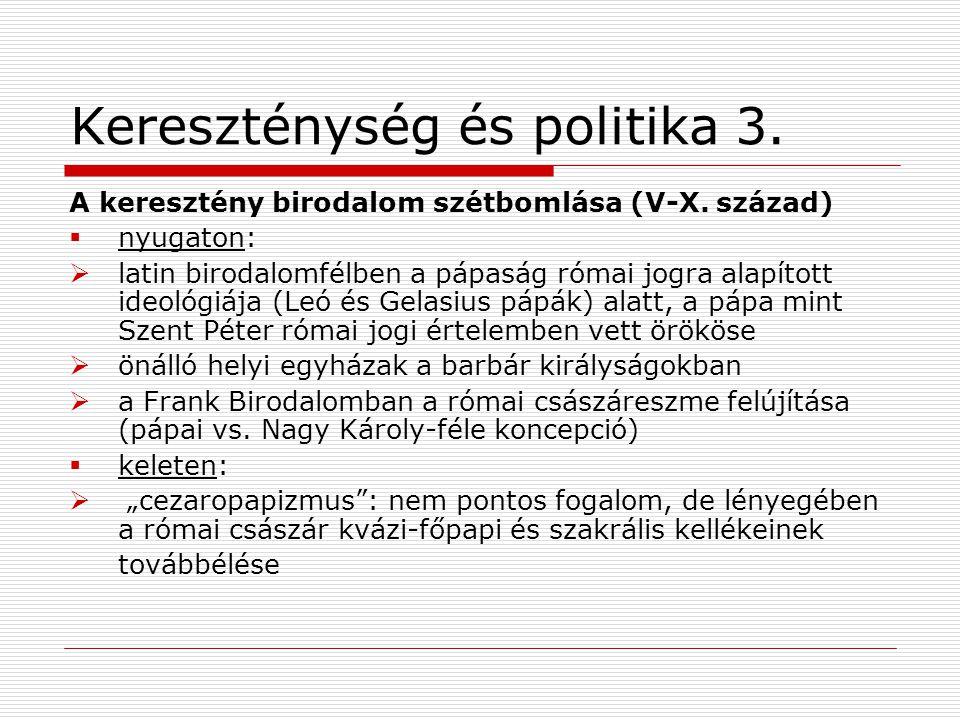 Kereszténység és politika 3.