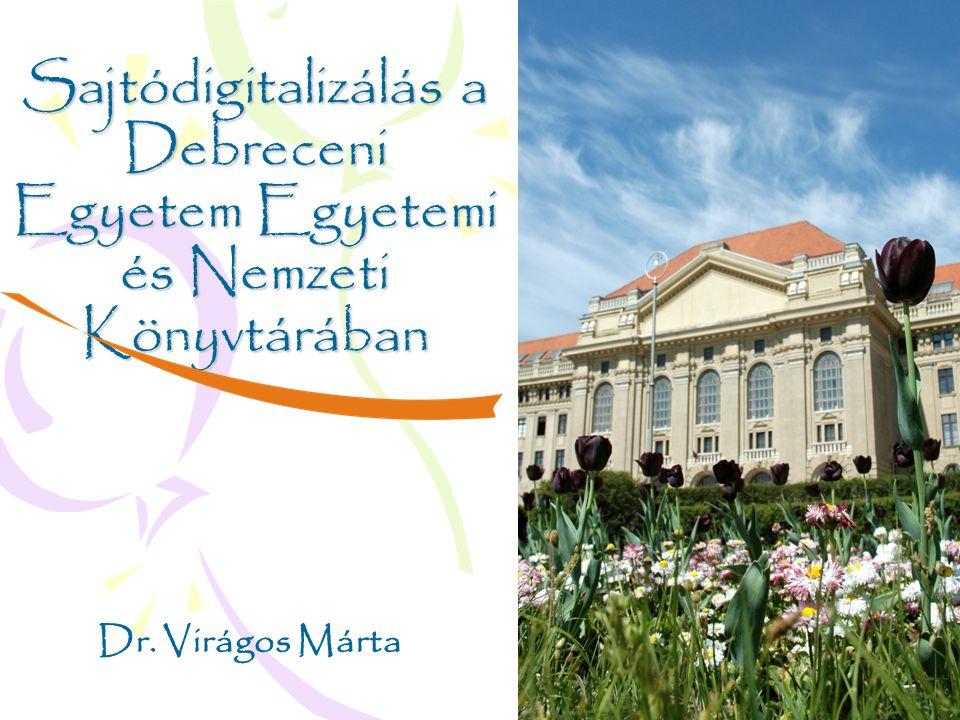 Sajtódigitalizálás a Debreceni Egyetem Egyetemi és Nemzeti Könyvtárában