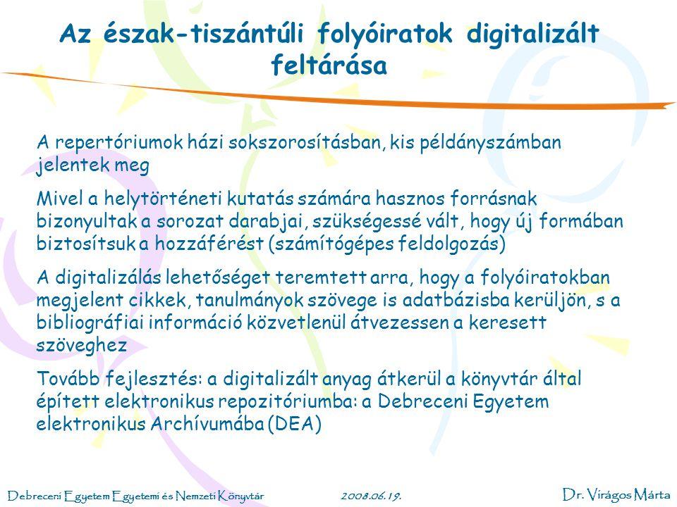 Az észak-tiszántúli folyóiratok digitalizált feltárása