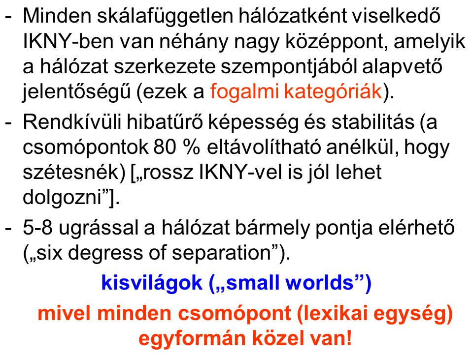 "kisvilágok (""small worlds )"