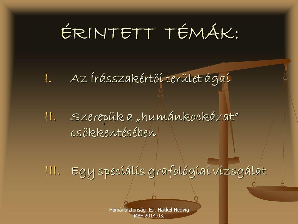 Humánbiztonság Ea: Hakkel Hedvig MBF 2014.03.