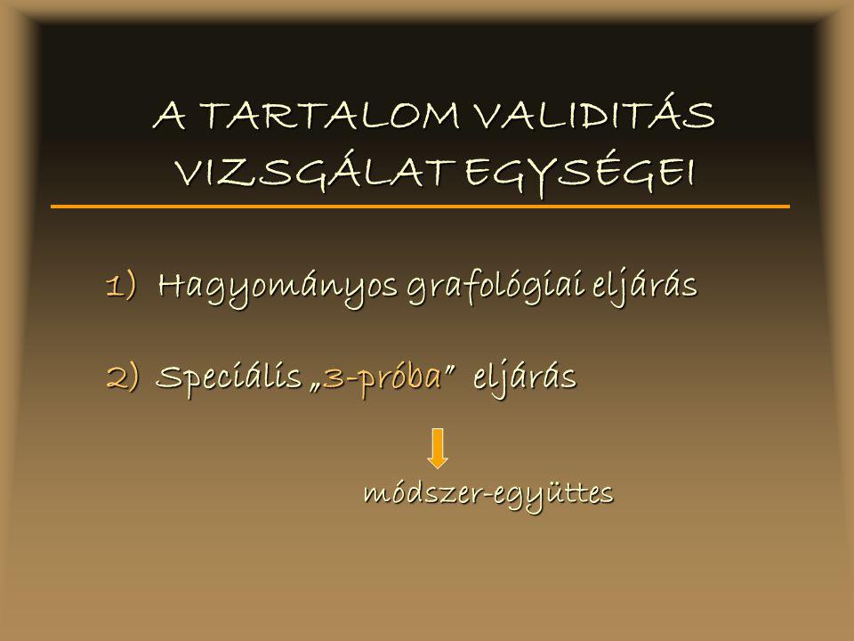 A TARTALOM VALIDITÁS VIZSGÁLAT EGYSÉGEI