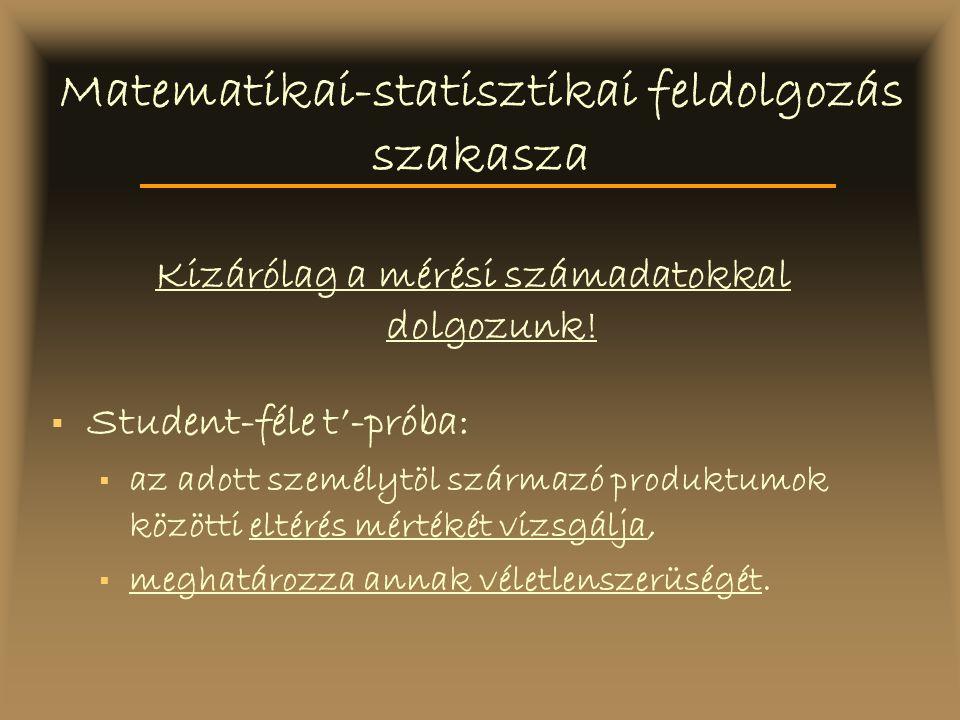 Matematikai-statisztikai feldolgozás szakasza