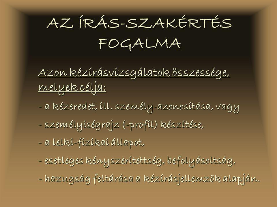 AZ ÍRÁS-SZAKÉRTÉS FOGALMA