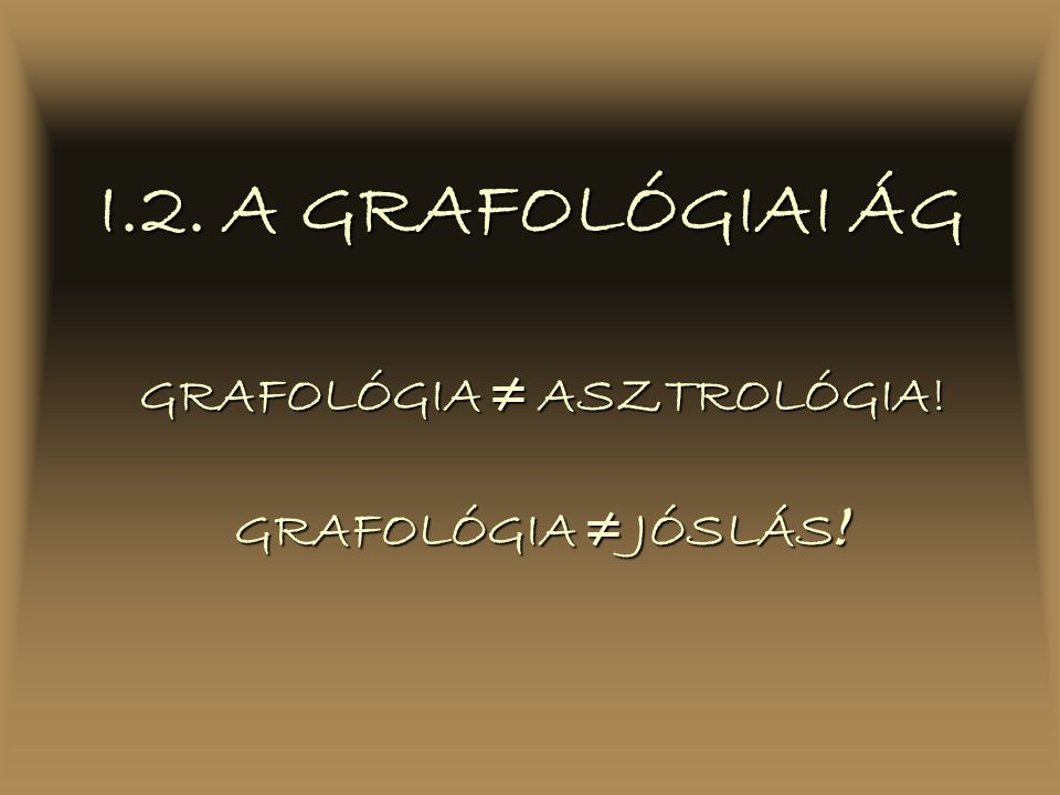 GRAFOLÓGIA ≠ ASZTROLÓGIA!